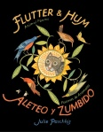 Flutter and Hum/Aleteo y Zumbido A collection of poems in Spanish and English, illustrated with pictures and words in both languages. Winner of the Cybil Award for Poetry, an ALA notable book, a CBCC Gryphon Honor Book, an NCTE Notable Book