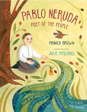 """""""More than a heartwarming   portrait of Chile's most revered poet, this splendid tribute to Pablo Neruda animates his global appeal with a visceral immediacy capable of seducing readers of any age...A visual and thematic stunner."""" Kirkus (starred review)  Winner of the AMERICAS AWARD, and an NCTE honor book."""