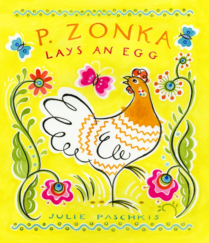 """P. Zonka Lays an Egg P. Zonka wanders around the hen yard looking at the world while all of the other hens work hard laying eggs. When P. Zonka finally lays an egg it is spectacular. """"A lyrical and lushly illustrated allegory about creativity and taking the time to notice beauty."""" *Publishers Weekly (starred review)"""